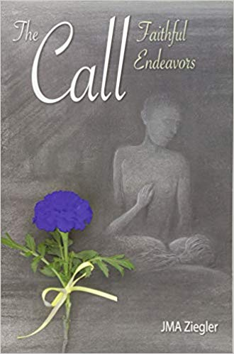 The Call: Faithful Endeavors